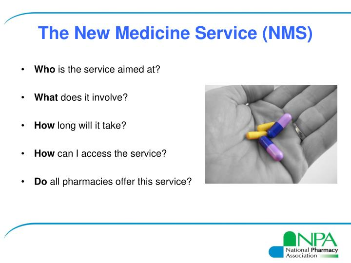 The New Medicine Service (NMS)