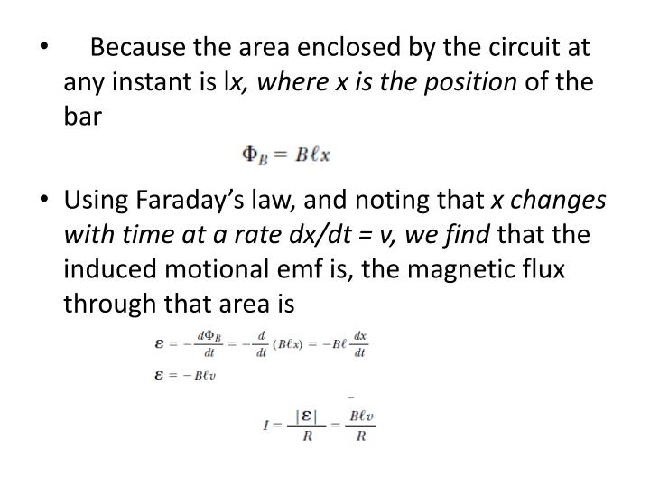 Because the area enclosed by the circuit at any instant is