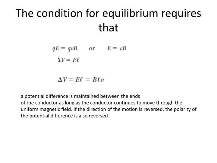 The condition for equilibrium requires that