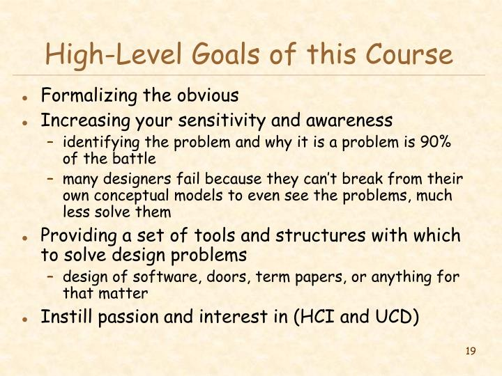 High-Level Goals of this Course