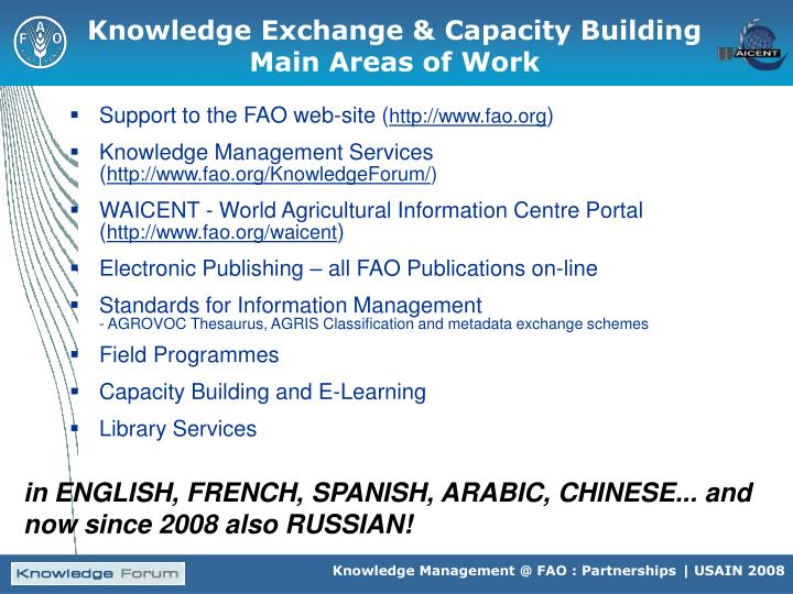 Knowledge Exchange & Capacity Building  Main Areas of Work