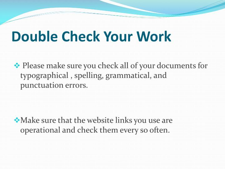 Double Check Your Work