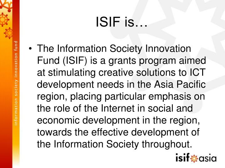 ISIF is…
