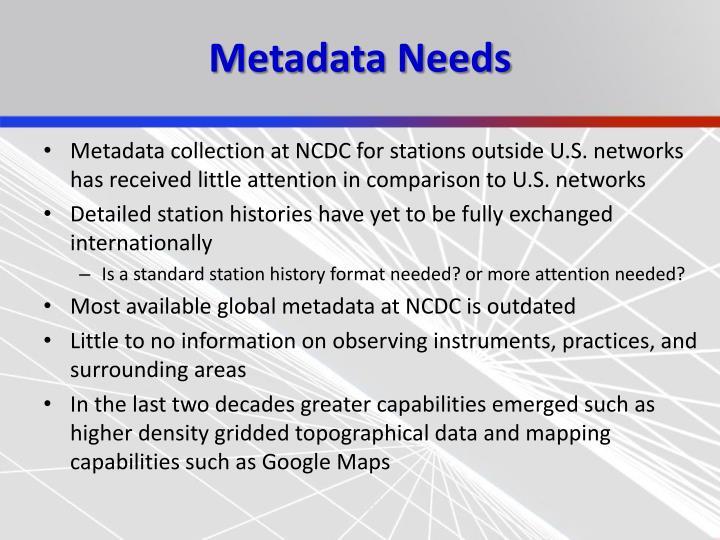 Metadata Needs