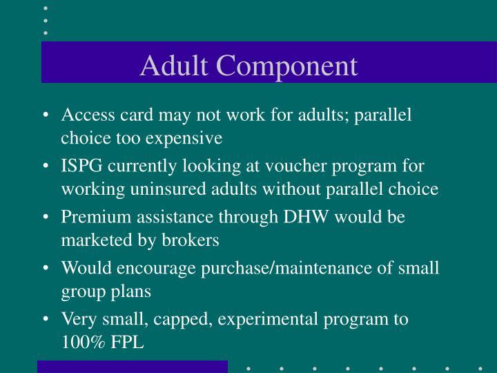 Adult Component