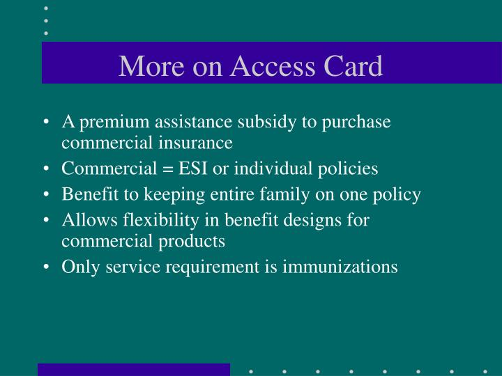 More on Access Card