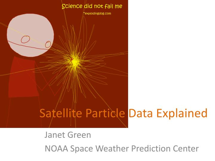 Satellite particle data explained
