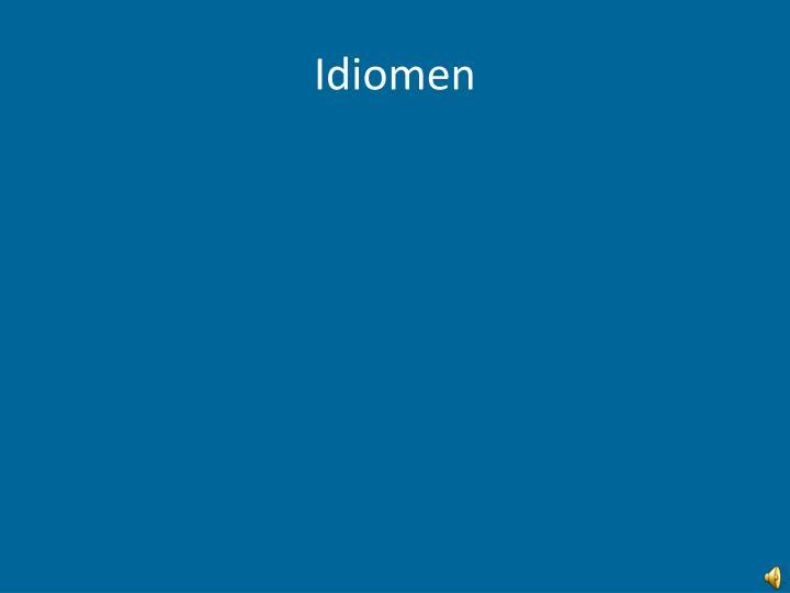 Idiomen