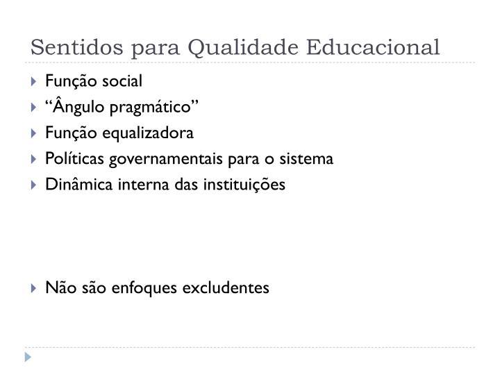Sentidos para Qualidade Educacional