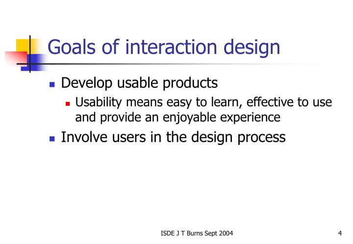 Goals of interaction design