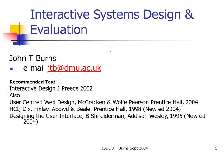 Interactive Systems Design & Evaluation