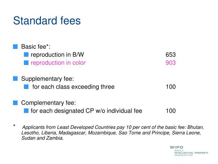 Standard fees
