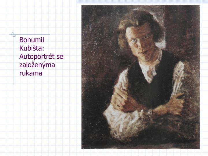 Bohumil Kubišta: Autoportrét se založenýma rukama