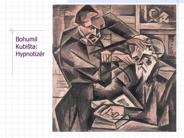 Bohumil Kubišta: Hypnotizér