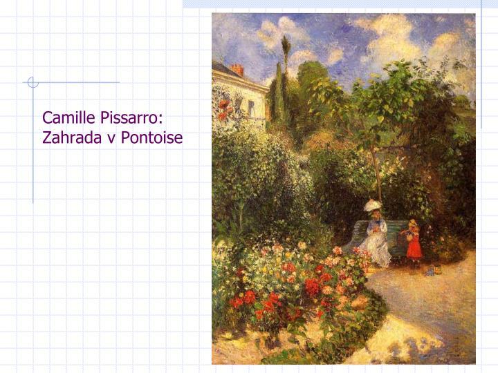 Camille Pissarro: Zahrada v Pontoise