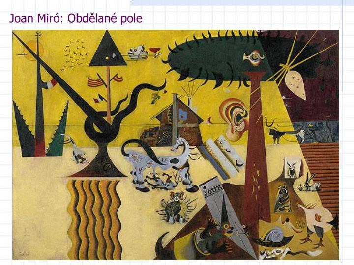 Joan Miró: Obdělané pole