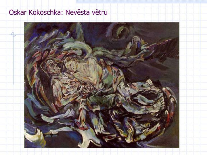 Oskar Kokoschka: Nevěsta větru