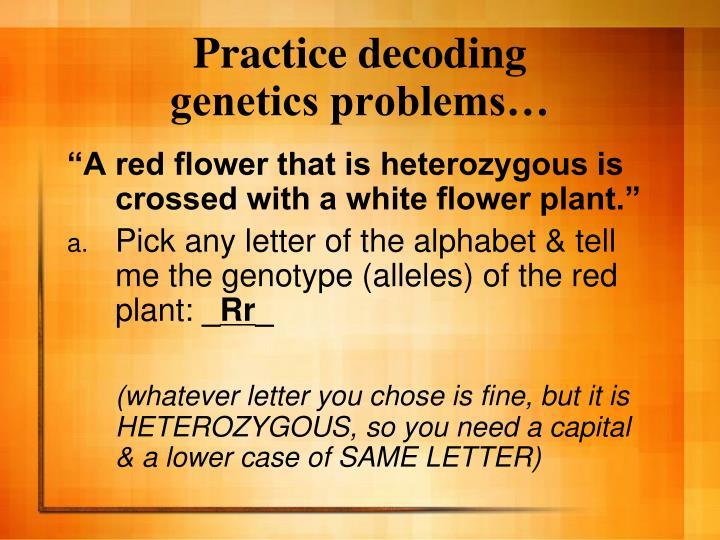 Practice decoding