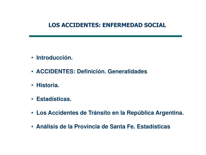 LOS ACCIDENTES: ENFERMEDAD SOCIAL