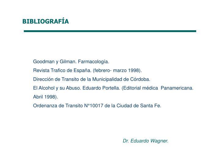 Goodman y Gilman. Farmacología.