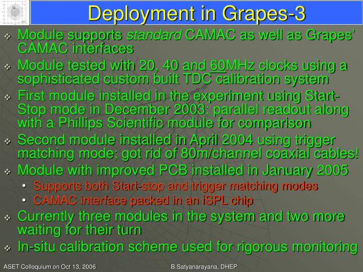 Deployment in Grapes-3
