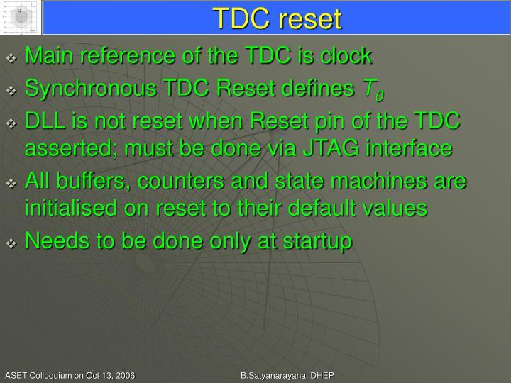 TDC reset