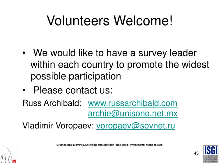 Volunteers Welcome!