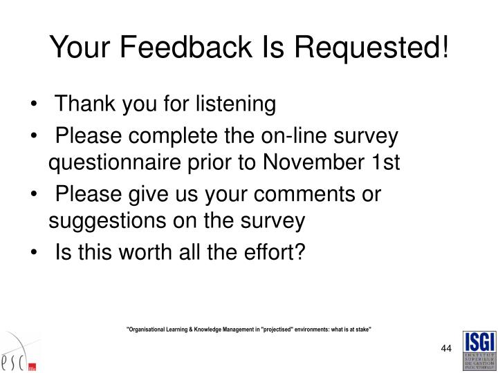 Your Feedback Is Requested!