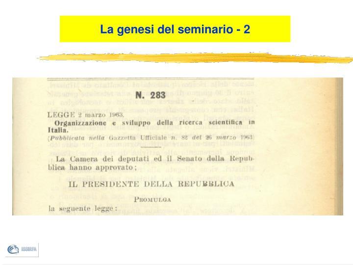 La genesi del seminario - 2