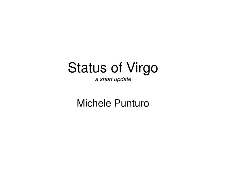 Status of virgo a short update