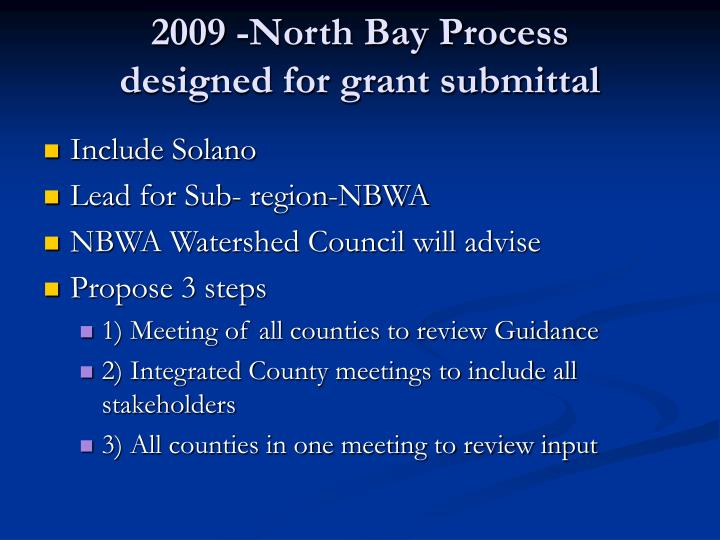 2009 -North Bay Process