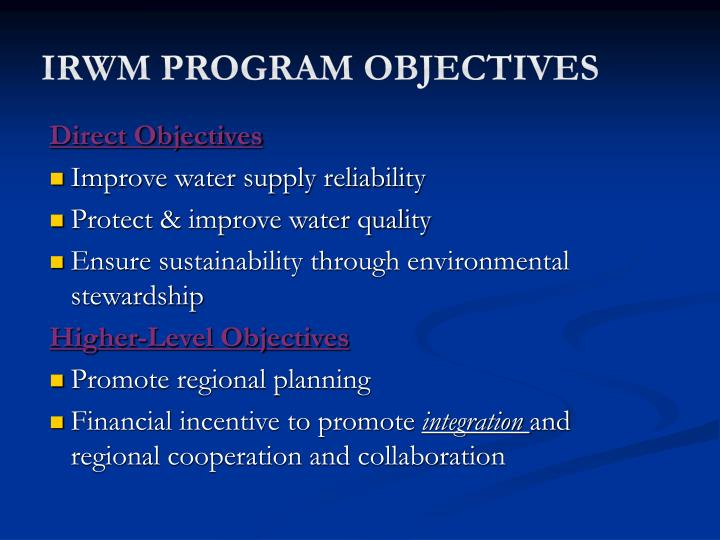 IRWM Program Objectives