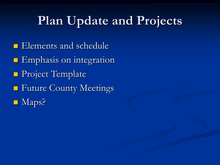 Plan Update and Projects