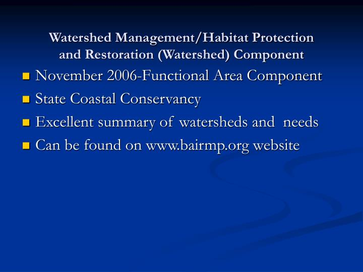 Watershed Management/Habitat Protection