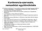 konferencia szervez s nemzetk zi egy ttm k d s