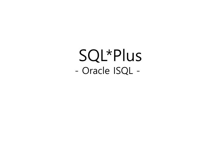 sql plus oracle isql
