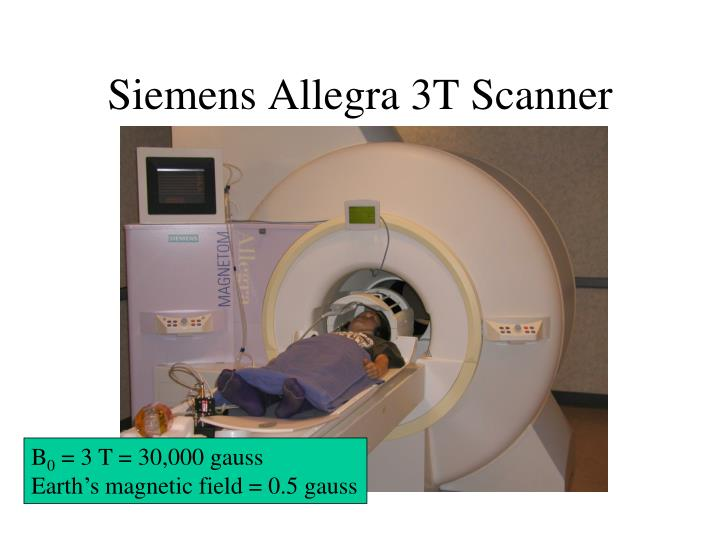 Siemens Allegra 3T Scanner