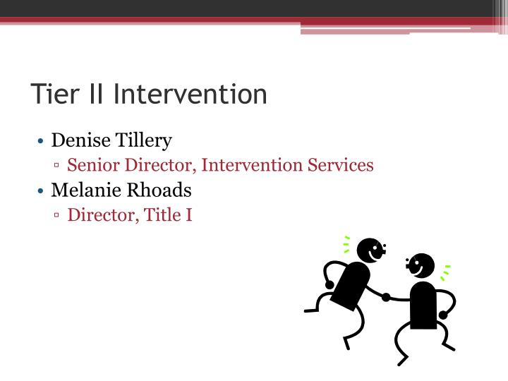 Tier II Intervention
