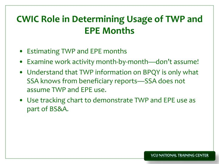 CWIC Role in Determining Usage of TWP and EPE Months