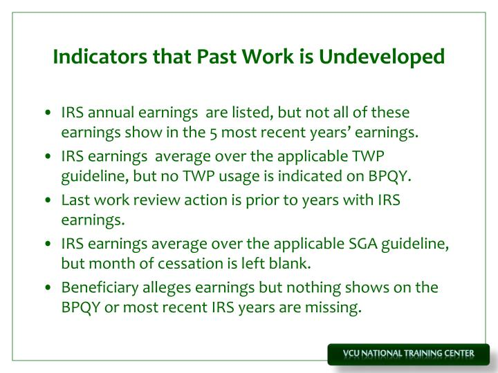 Indicators that Past Work is Undeveloped