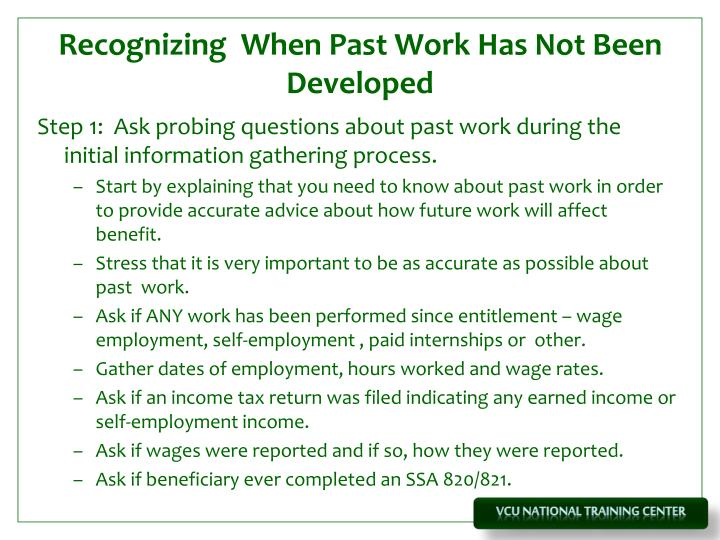 Recognizing  When Past Work Has Not Been Developed