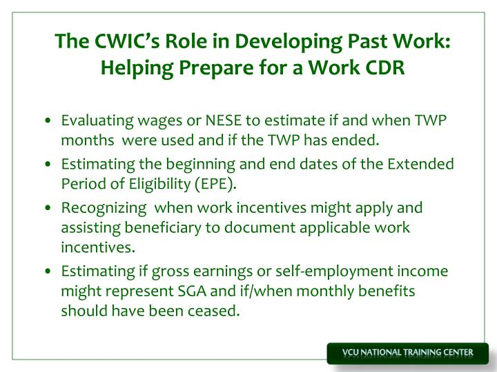 The CWIC's Role in Developing Past Work: Helping Prepare for a Work CDR