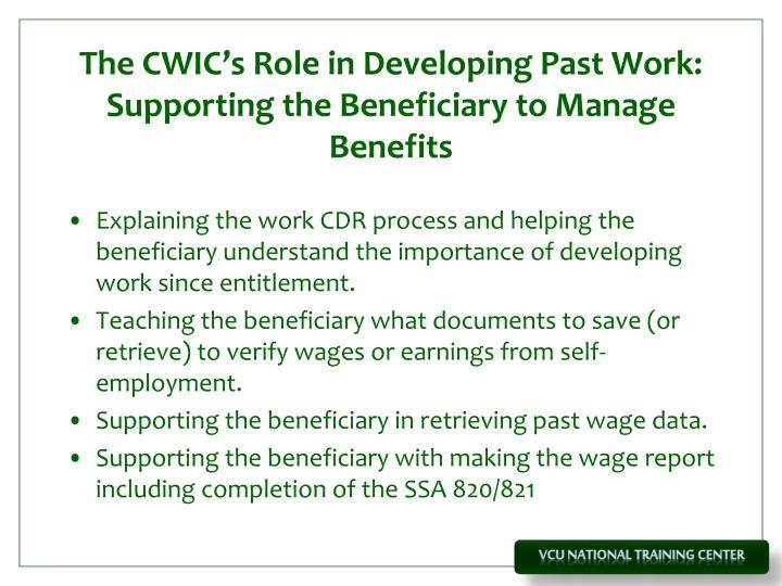 The cwic s role in developing past work supporting the beneficiary to manage benefits