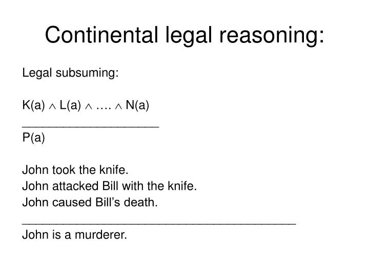 Continental legal reasoning:
