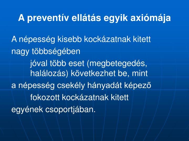 A preventív ellátás egyik axiómája