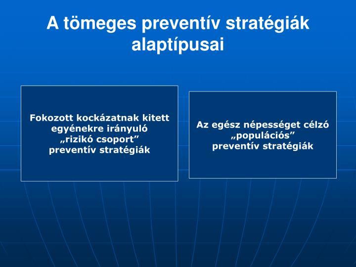 A tömeges preventív stratégiák alaptípusai