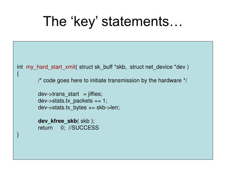 The 'key' statements…