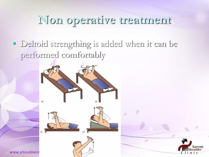 Non operative treatment