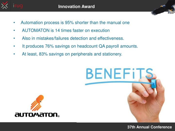 Automation process is 95% shorter than the manual one