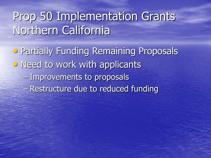 Prop 50 Implementation Grants